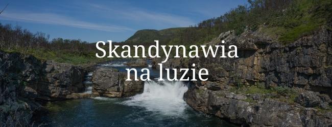 Skandynawia na luzie